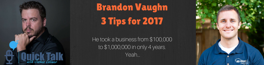 Brandon Vaughn took over a family business started by his Father around 4-5 years ago