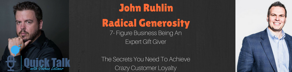 "John Ruhlin, expert Gift-Giver... Growing up with next to nothing on a goat farm may have been where he started but he certainly didn't stay there. Today John runs a company called The Ruhlin Group and they are doing millions in revenue, working with some of the worlds hottest brands by being expert ""gift-givers"". Crazy right? Believe it or not this whole topic has some pretty serious implications inside of your own business and it is certainly a discussion worth having. How do we express our gratitude with our clients? Do we really stand out? Are there simple tips to be better are solidifying our client relationships? Yes, yes and YES! Listen in to Mr Ruhlin and I discuss some secret tips and tricks regarding how to effectively do this inside of your small business. Learn how using what he calls ""Radical Generosity"" can unlock a new level of relational depth which always leads to more long term profits for your business. John Ruhlin knows gifts like no one I have ever heard of before."
