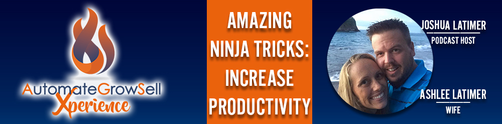 AMAZING Ninja Tricks: Increase Productivity