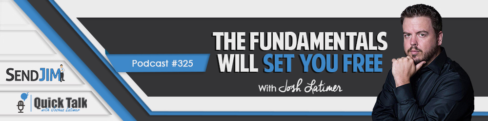 Episode 325: The Fundamentals Will Set You Free