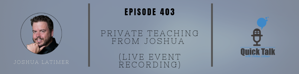 Private Teaching From Joshua (live event recording)